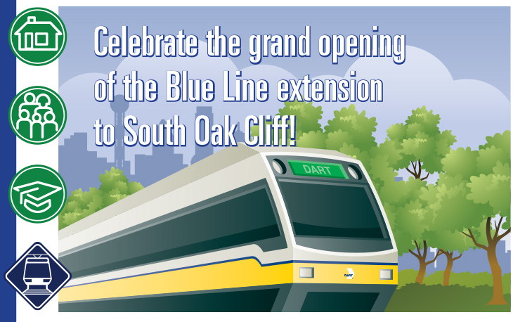 Celebrate the grand opening of the Blue Line extension to South Oak Cliff!