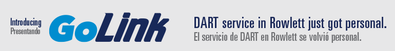 Introducing GoLink. DART service in Rowlett just got personal.