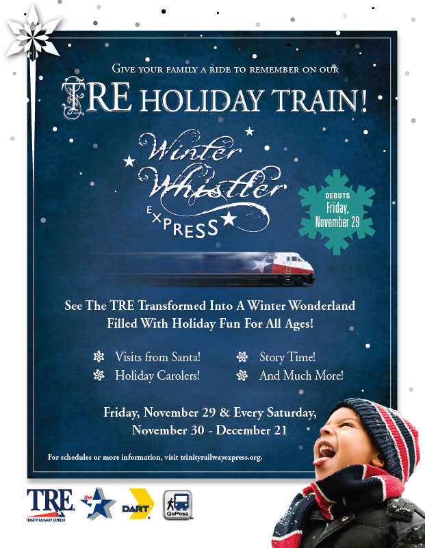 Check Out the TRE Winter Whistler, featuring Santa and trainloads of holiday fun! It all starts Nov. 29 and runs every Saturday through Dec. 21 on select trains.
