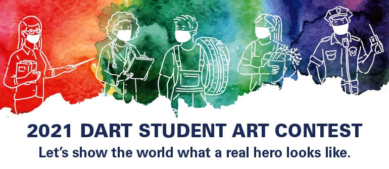 2021 Student Art Contest. Let's show the world what a real hero looks like.