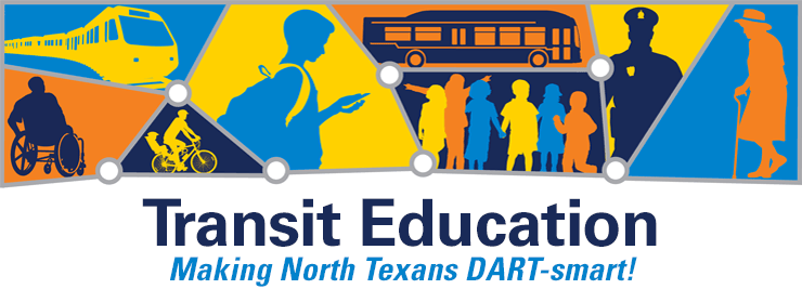 Transit Education Making North Texans DART-smart