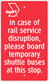 Red Rail Disruption bus stop sign